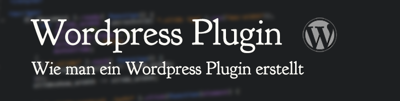 Wordpress Plugin erstellen